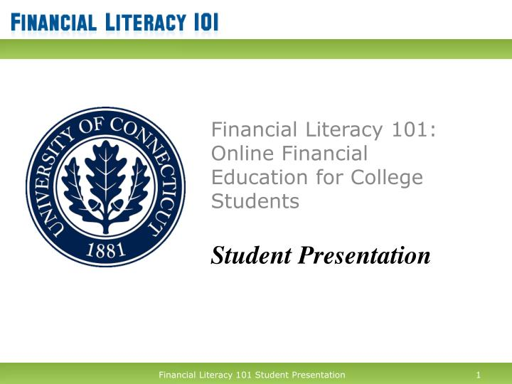 financial literacy 101 online financial education for college students student presentation n.