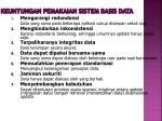 keuntungan pemakaian sistem basis data