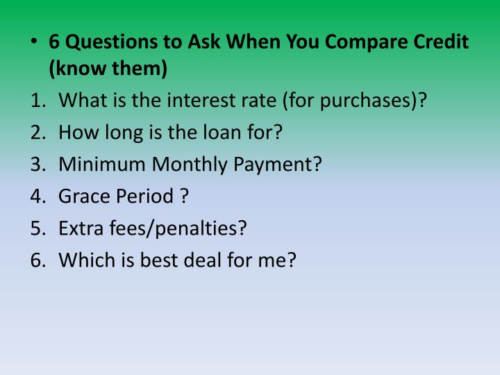 6 Questions to Ask When You Compare Credit (know them)