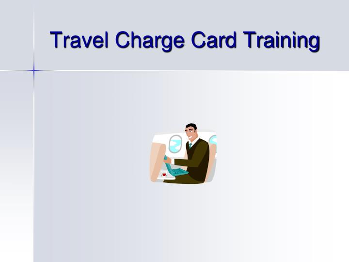 travel charge card training n.