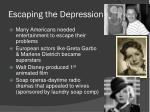 escaping the depression