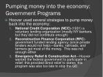 pumping money into the economy government programs