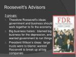 roosevelt s advisors