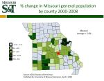 change in missouri general population by county 2000 2008