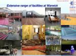 extensive range of facilities at warwick
