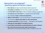 how good is our proposal assessing against the decision criteria