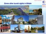 some other tourist sights in britain