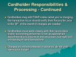 cardholder responsibilities processing continued