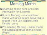 marking merch