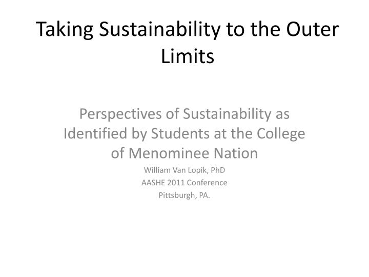 taking sustainability to the outer limits n.