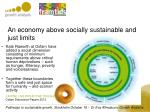 an economy above socially sustainable and just limits