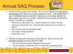 annual saq process
