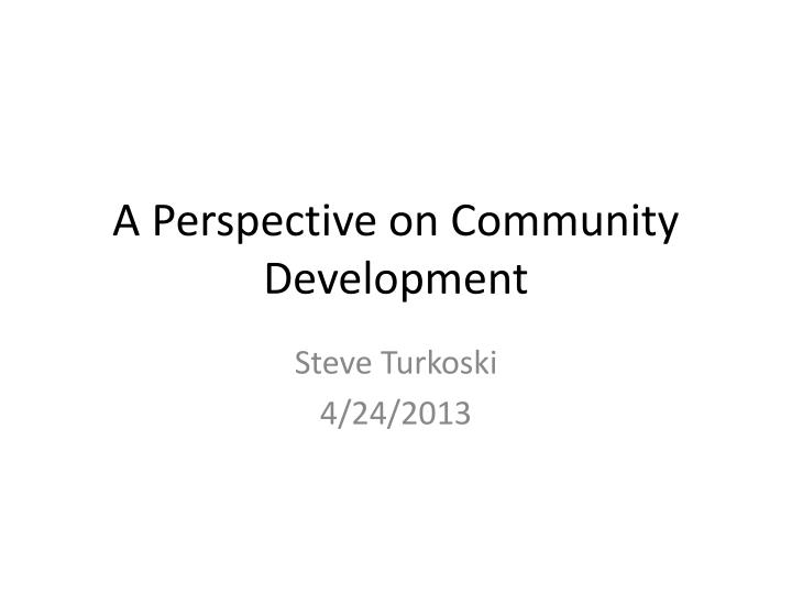 a perspective on community development n.