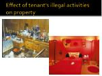 effect of tenant s illegal activities on property