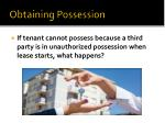 obtaining possession