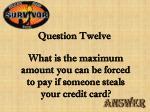 question twelve