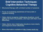 brief intervention techniques cognitive behavioral therapy