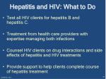 hepatitis and hiv what to do