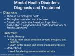mental health disorders diagnosis and treatment