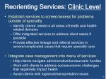 reorienting services clinic level