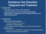 substance use disorders diagnosis and treatment