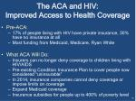the aca and hiv improved access to health coverage