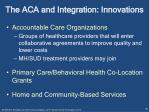 the aca and integration innovations