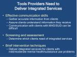 tools providers need to deliver integrated services