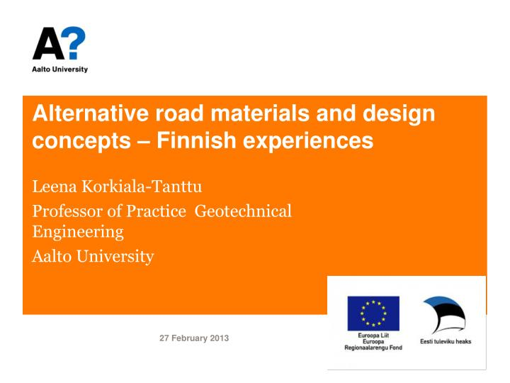 alternative road materials and design concepts finnish experiences n.