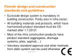 finnish design and construction standards and guidelines