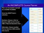 an incomplete course planner