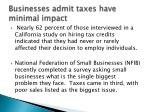 businesses admit taxes have minimal impact
