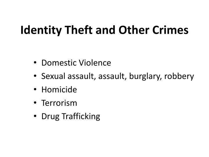 Identity Theft and Other Crimes