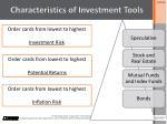 characteristics of investment tools