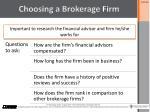 choosing a brokerage firm