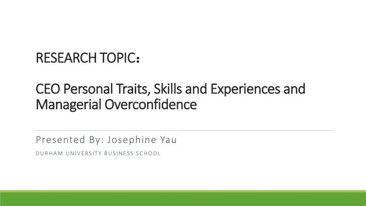 research topic ceo personal traits skills and experiences and managerial overconfidence n.