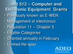 act 512 computer and electronic equipment grants