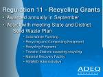 regulation 11 recycling grants