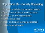 regulation 28 county recycling
