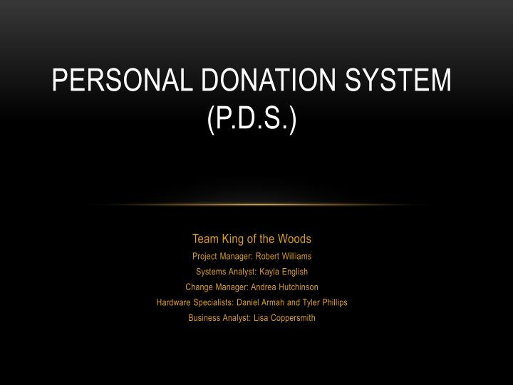 personal donation system p d s n.