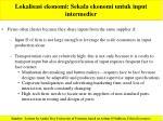 lokalisasi ekonomi sekala ekonomi untuk input intermedier