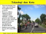 teknologi dan kota