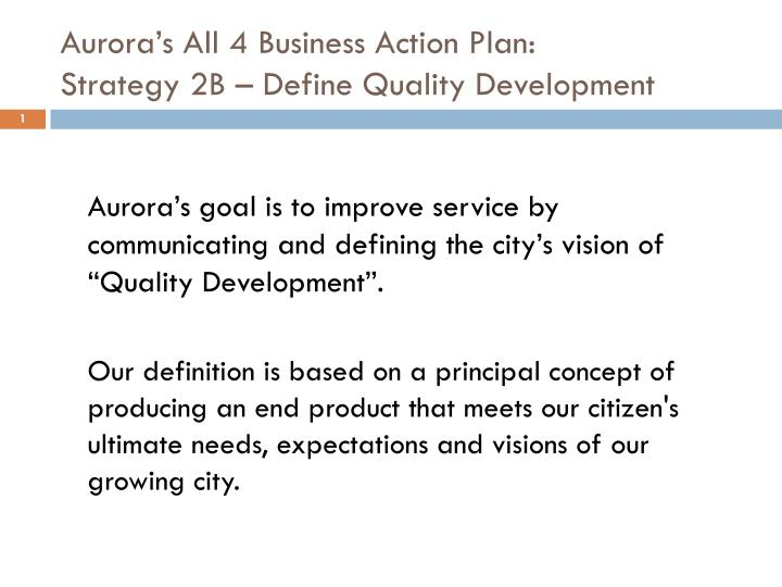 aurora s all 4 business action plan strategy 2b define quality development n.