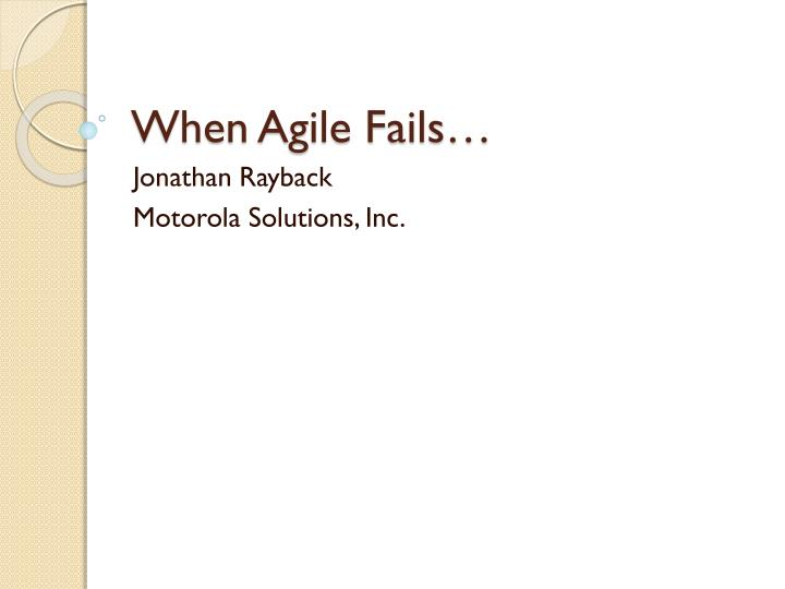 when agile fails n.