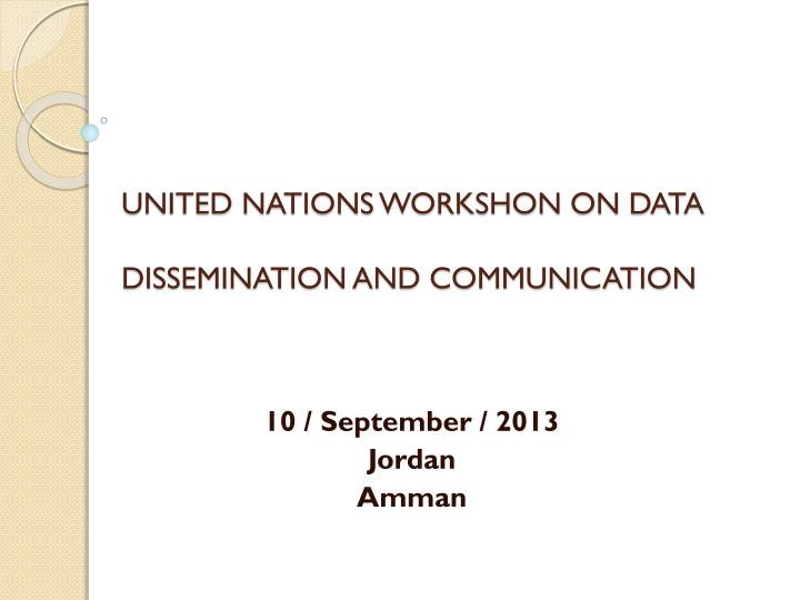 united nations workshon on data dissemination and communication n.