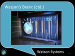 watson s brain ctd1