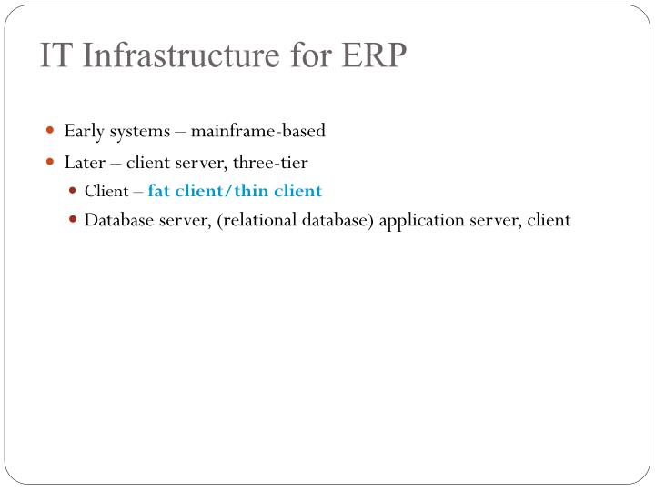 IT Infrastructure for ERP