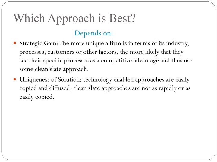 Which Approach is Best?