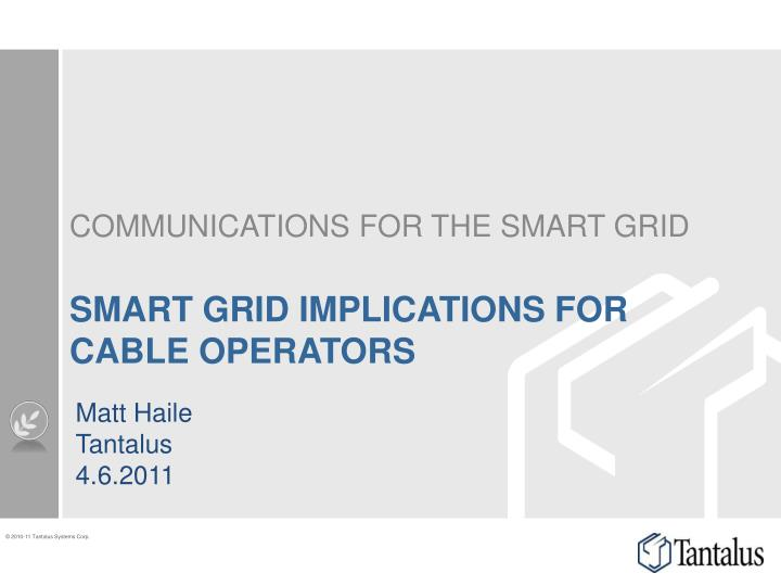 smart grid implications for cable operators n.