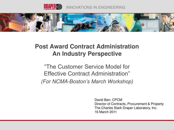 post award contract administration an industry perspective n.